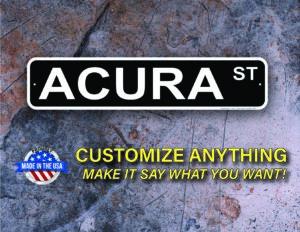 Street Sign Customization Acura