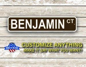 Street Sign Customization Benjamin