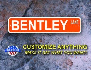 Street Sign Customization Bentley