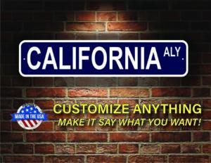 Street Sign Customization California