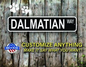 Street Sign Customization Dalmatian