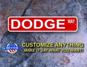 Street Sign Customization Dodge