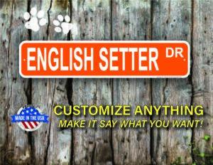Street Sign Customization English Setter