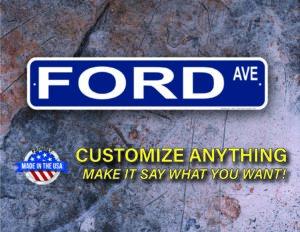 Street Sign Customization Ford
