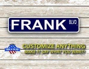 Street Sign Customization Frank