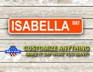 Street Sign Customization Isabella