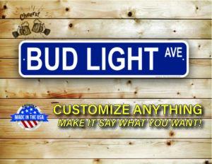 Street Sign Customization Bud Light