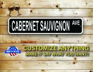 Street Sign Customization Cabernet Sauvignon