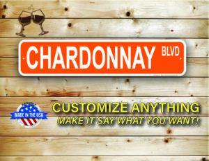 Street Sign Customization Chardonnay