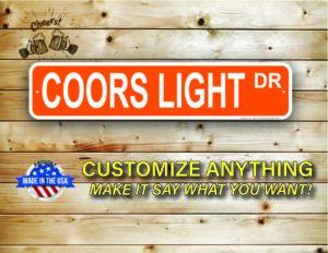 Street Sign Customization Coors Light