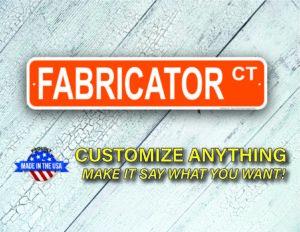 Street Sign Customization Fabricator