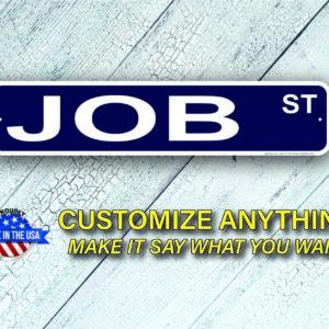 Job Street Signs