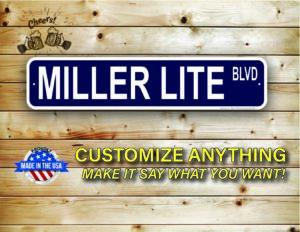 Street Sign Customization Miller Lite