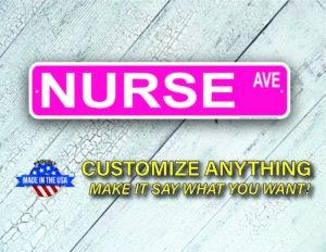 Street Sign Customization Nurse