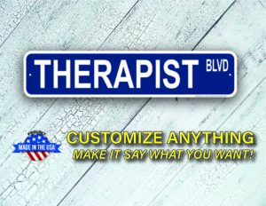 Street Sign Customization Therapist