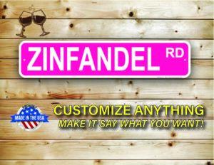Street Sign Customization Zinfandel