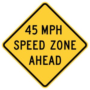 45 Mph Speed Zone Ahead Sign