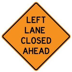 Left Lane Closed Ahead Sign