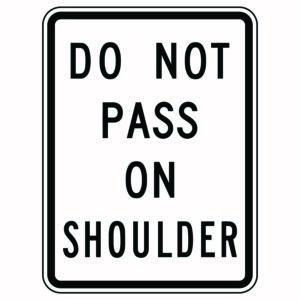 Do Not Pass On Shoulder Sign