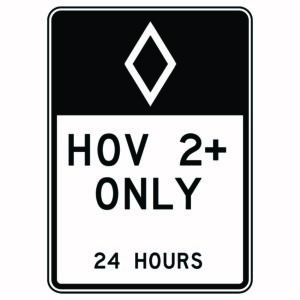 Hov 2+ Only 24 Hours Sign