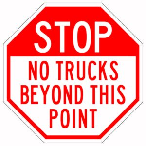 Stop No Trucks Beyond This Point