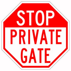 Stop Private Gate Sign
