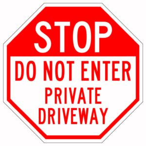 Stop Do Not Enter Private Driveway Sign