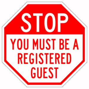 Stop You Must Be A Registered Guest Sign