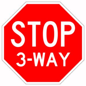 Stop 3-Way Sign