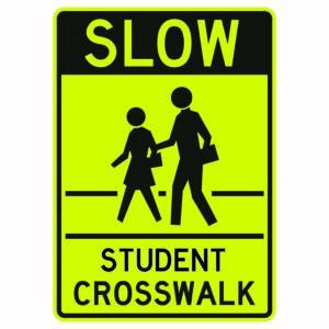 Slow Student Crosswalk Sign