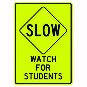 Slow Watch for Students Sign
