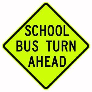School Bus Turn Ahead Sign