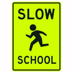 Slow School with Symbol Sign