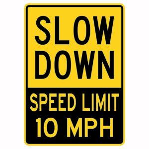 Slow Down Speed Limit 10 Mph