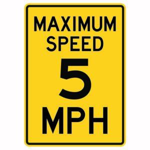 Maximum Speed 5 Mph Sign