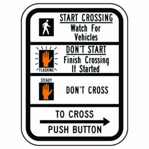 Compliant Street Crossing Sign