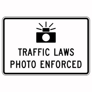 Traffic Laws Photo Enforced Sign