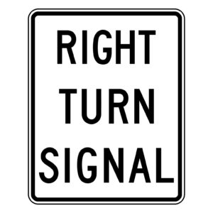 Right Turn Signal Sign