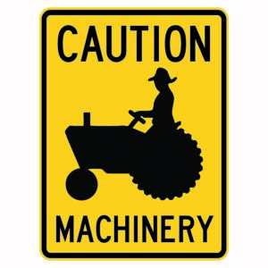 Caution Machinery Xing Sign
