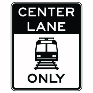 Center Lane Only Rail Xing Sign