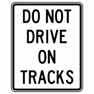Do Not Drive on Tracks Xing Sign Version 2