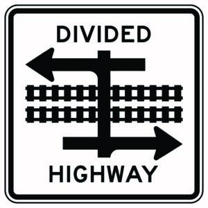 Divided Highway Railroad Xing Sign