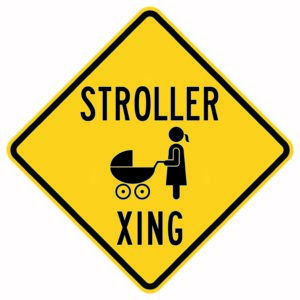 Stroller Xing Sign