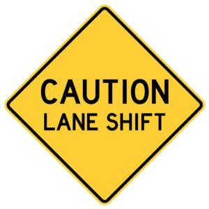 Caution Lane Shift Sign