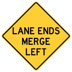 Lane Ends Merge Left Sign