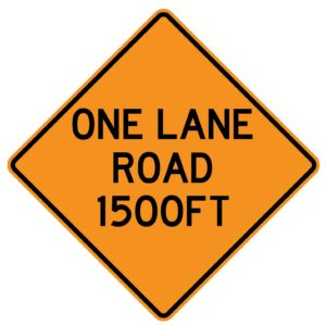 One Lane Road 1500ft Sign