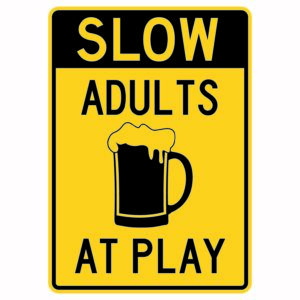 Slow Adults at Play Sign Version 2