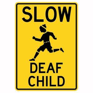 Slow Deaf Child Sign