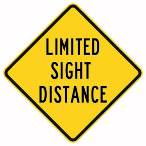 Limited Sight Distance Sign