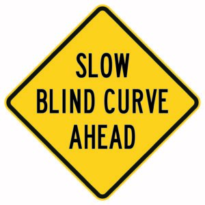 Slow Blind Curve Ahead Sign